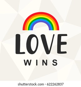 Love wins. Gay pride slogan with hand written lettering with a rainbow shape. Poster, placard, t shirt print vector design