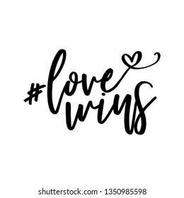 Love wins - Lovely slogan against discrimination. Modern calligraphy with heart character. Good for scrap booking, posters, textiles, gifts, pride sets.