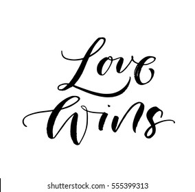 Love wins postcard. Phrase for Valentine's day. Ink illustration. Modern brush calligraphy. Isolated on white background.