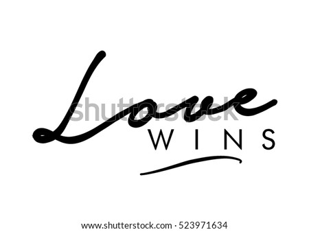 Love Wins Quotes Fascinating Love Wins Quote Print Vector Lettering Quotes Stock Vector Royalty