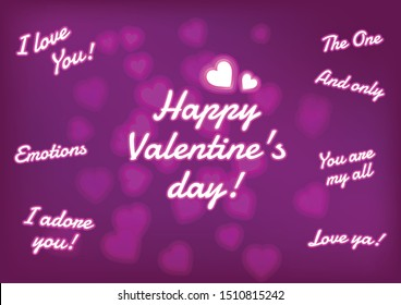 Love wishes and quotes for the loved ones with realistic neon letters against dark brick wall with heart shaped pattern background. I love you, Happy Valentine's day, The one and only, You are my all.