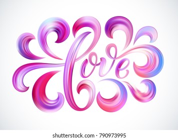 Love word hand drawn lettering. Color Paint brush texture. Modern calligraphy. Valentines Day Design for print on card, poster, banner. Vector illustration EPS10