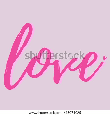 LOVE WORD HAND WRITING Stock Vector (Royalty Free) 643071025