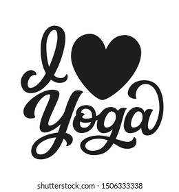 I love yoga. Hand drawn black quote and a heart silhouette isolated on white background. Vector script typography for posters, cards, t shirts, stickers, labels, apparel, yoga studio decoration