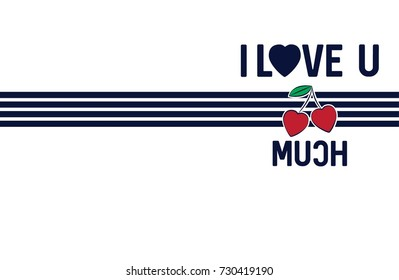 I Love You Cherry Much Fashion Funny Slogan with cherry patch for T-shirt and apparels graphic vector Print.