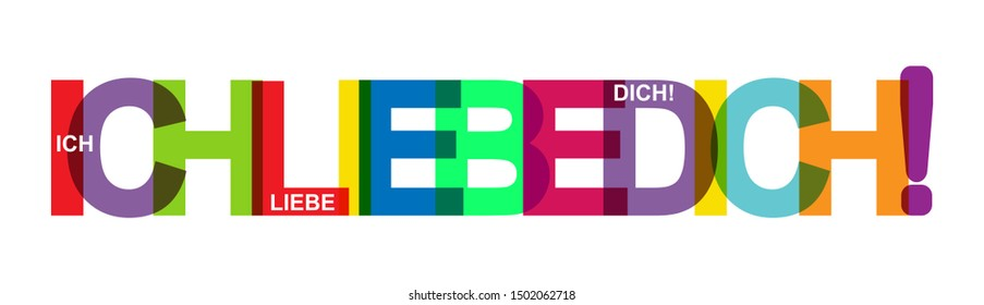 I LOVE YOU! Colorful banner of colored letters. Flat design. language German