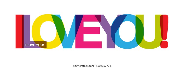 I LOVE YOU! Colorful banner of colored letters. Flat design.