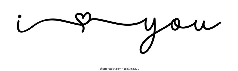 I LOVE YOU. Continuous line script. Cursive text i love you. Lettering vector illustration for poster, card, banner valentine day, wedding. Hand drawn word - love you. Print for tee, t-shirt.