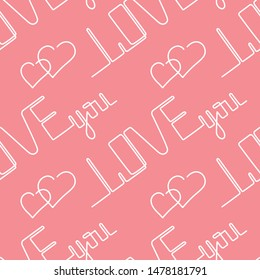 Love you a continuous line. seamless pettern. Phrase a one line. Valentine's day card. Vector illustration. Handwritten