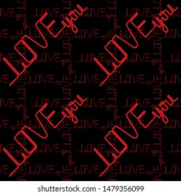 Love you a continuous line. seamless pettern. Phrase a one line. Red text on a black background. Vector illustration. Handwritten