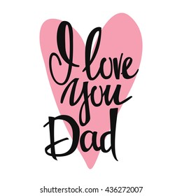I Love You Daddy Images Stock Photos Vectors Shutterstock