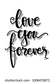 Love you forever hand lettering quote