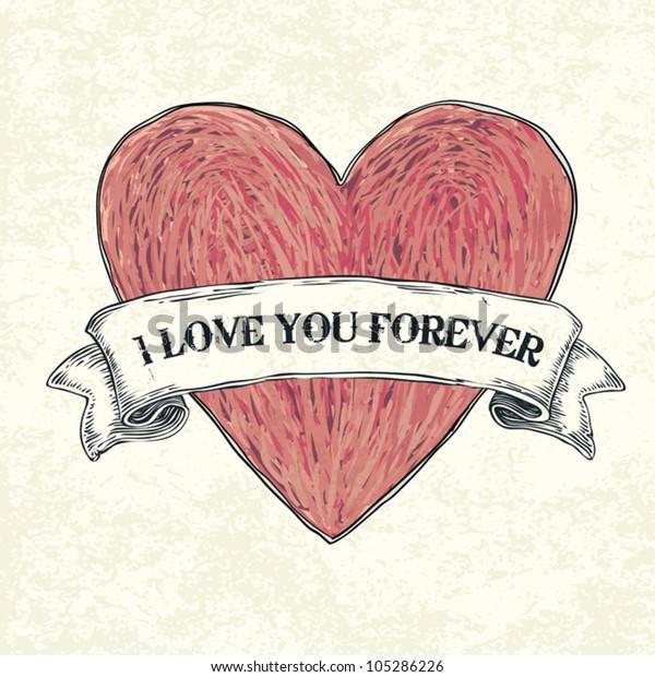I love you forever. Vector illustration, eps10
