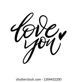 Love you hand drawn vector lettering. Phrase for Valentine's day. Isolated on white background.