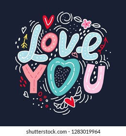 Love You hand lettering and doodles elements background– vector illustration. Cartoon vector hand drawn doodle Love You illustration