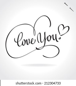 LOVE YOU hand lettering -- handmade calligraphy, vector (eps8)