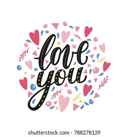 Love you hand written phrase with decor elements.