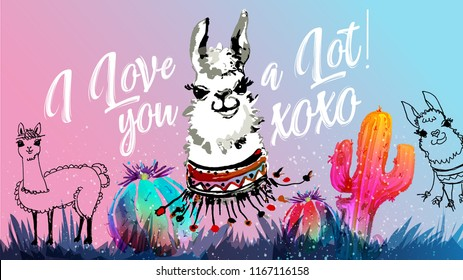 I love you a lot. Llama, alpaca cartoon vector sketch. Inspirational quote. Cute lama simple watercolor drawing with lettering, hand drawn vector illustration for t-shirts, cases, fashion cover