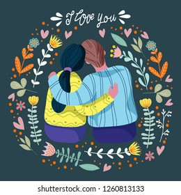 I love you, loving couple and abstract flowers and leaves with hand draw lettering, flat vector illustration