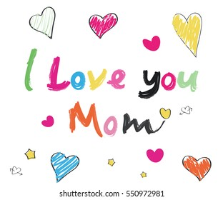 I love you mom doodle colorful text