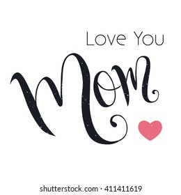 love you mom lettering handmade 260nw 411411619