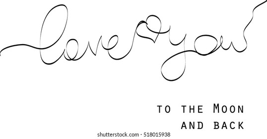 Love you to the moon and back black and white