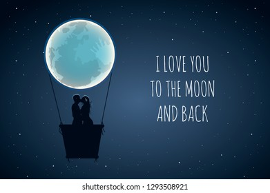 I love you to the moon and back. Cute positive lover slogan with full moon and lovers in hot air. Use for wishes, Valentines Day, date, wedding, posters, postcards, vector illustration.