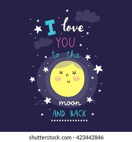 I love you to the moon and back. Cute romantic card