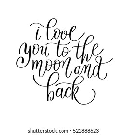 b3361c2f8 i love you to the moon and back handwritten calligraphy lettering quote to valentines  day design