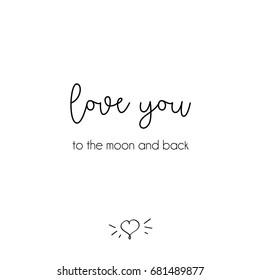 Love you to the moon and back. Postcard, poster. Isolated on white background