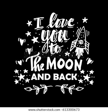Love You Moon Back Quote Hand Stock Vector Royalty Free 613300673
