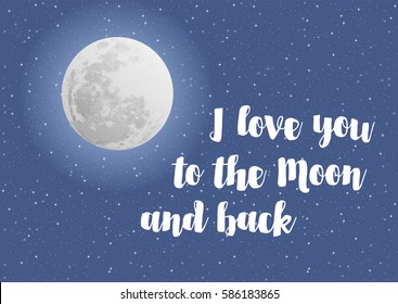 I love you to the moon and back, vector