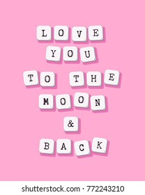 Love you to the moon and back - vector Valentines Day greeting card, poster, flyer, brochure. Template for cover with key typed text. Computer keyboard buttons quote