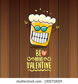 I love you more than beer vector valentines day greeting card with beer glass cartoon character isolated on wood background. Vector adult valentines day party poster design template with funny slogan