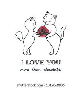 I love you more than chocolate. Illustration of cute white cat couple. Can be used as St. Valentine's Day card, banner or flyer. Vector 8 EPS.