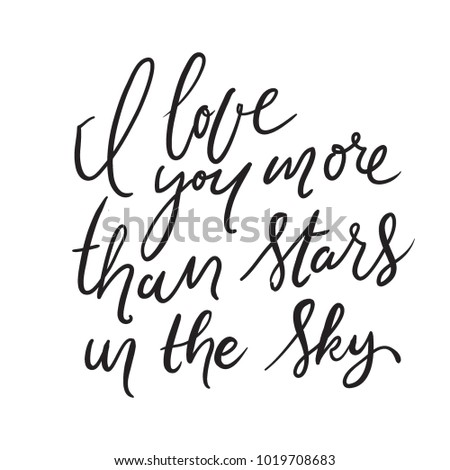 Love You More Than Stars Sky Stock Vector Royalty Free 1019708683