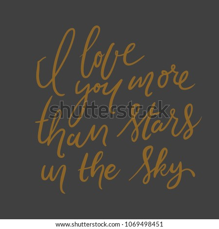 Love You More Than Stars Sky Stock Vector Royalty Free 1069498451