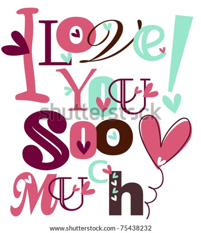 Love You Much Stockvector Rechtenvrij 75438232 Shutterstock