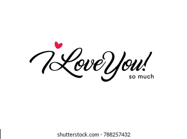 I Love You So Much Beautiful Lettering Text With Small Red Heart Valentine Card