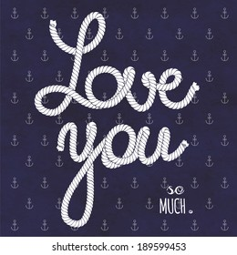 Love you so much. Nautical typography poster.