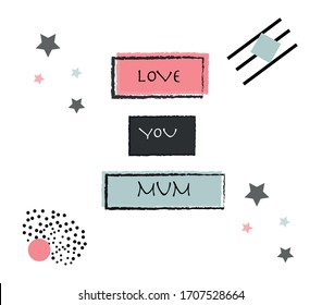 Love you mum illustration vector in a flat design style