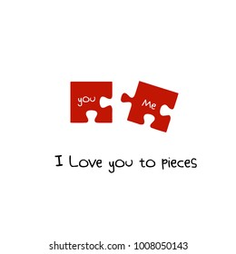 I love you to pieces. You and Me Red Puzzle pieces. Valentine's Day. Icon concept of love. Vector illustration, isolated on a blue background for your design greeting card. Flat. Design.