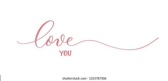 Love you - red calligraphy inscription.Love  hand lettering card.