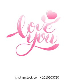 I love you romantic text, Calligraphic love lettering