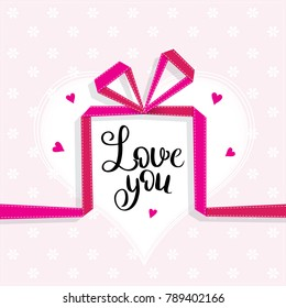 Love You template for banner or poster. Holiday lettering, greeting card with gift for Valentines day, wedding . Vector illustration