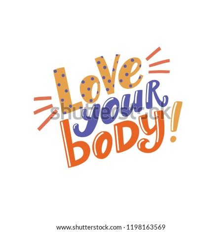 Love Your Body Positive Inspirational Quote Stock Vector Royalty