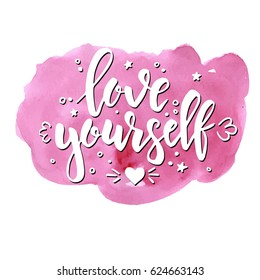 Love yourself. Hand drawn typography poster. Conceptual handwritten phrase.T shirt hand lettered calligraphic design. Inspirational vector