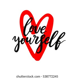 Love yourself. Hand lettering for card, packaging, print on white background.