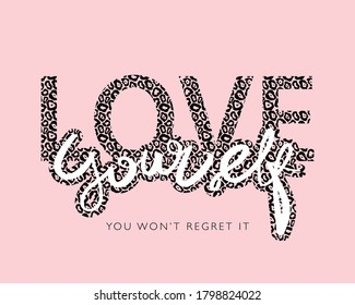 Love yourself slogan text in pink / Design for t shirts, prints, posters, stickers, frames etc