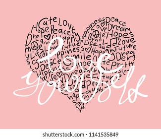 Love yourself text and heart / Vector illustration design for t shirt graphics, fashion prints, slogan tees, stickers, cards, posters and other creative uses.